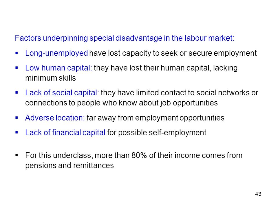 Factors underpinning special disadvantage in the labour market: