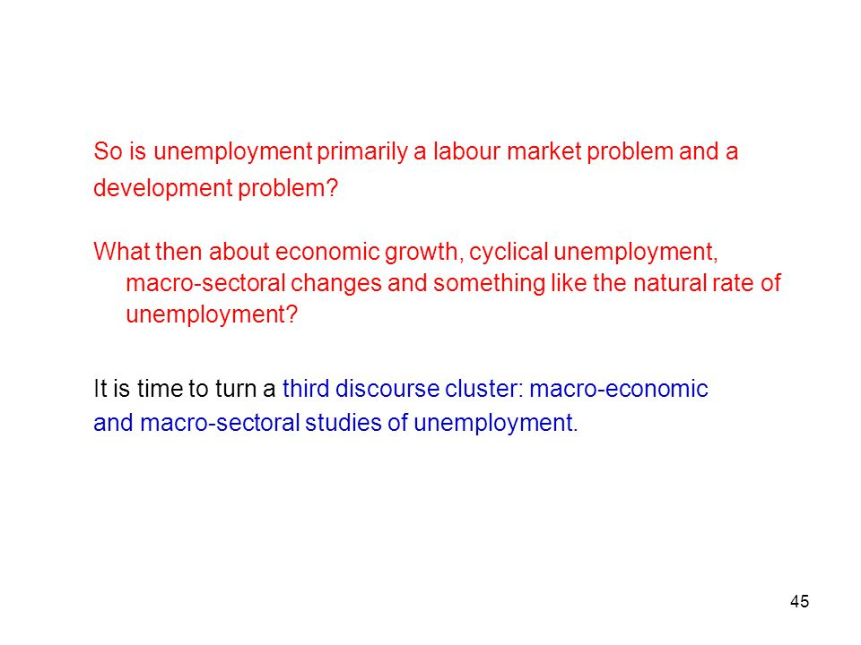So is unemployment primarily a labour market problem and a