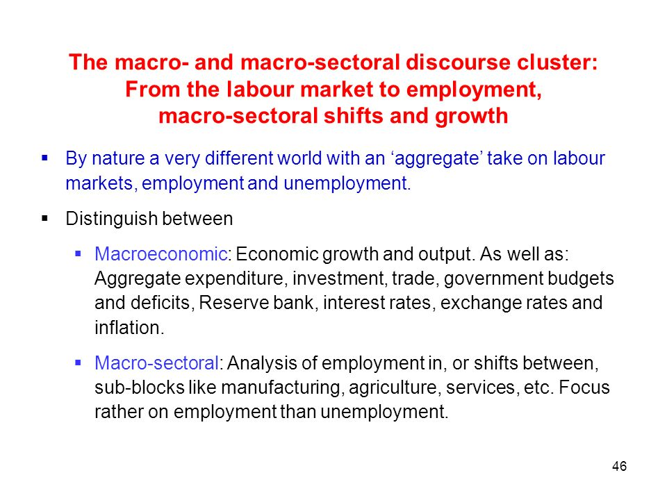 The macro- and macro-sectoral discourse cluster: From the labour market to employment, macro-sectoral shifts and growth