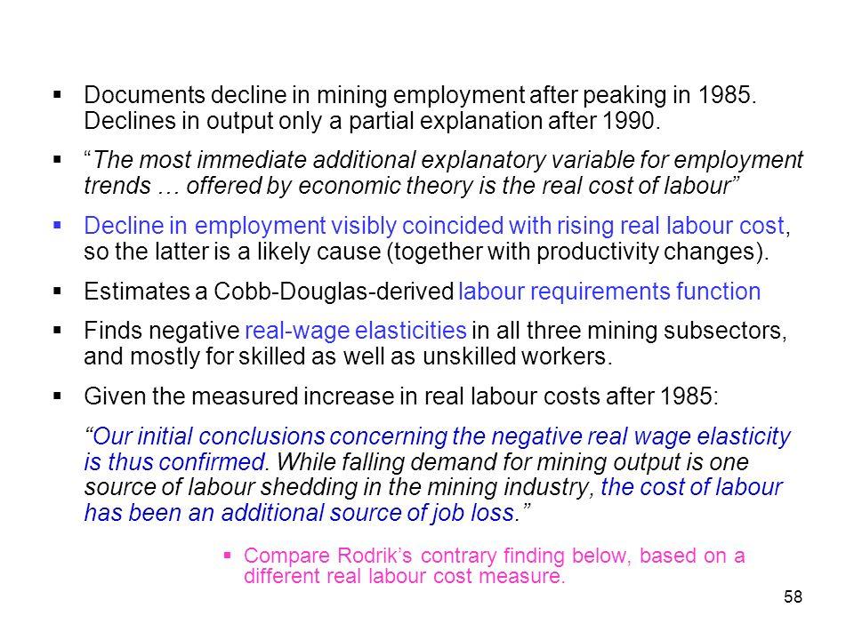 Estimates a Cobb-Douglas-derived labour requirements function