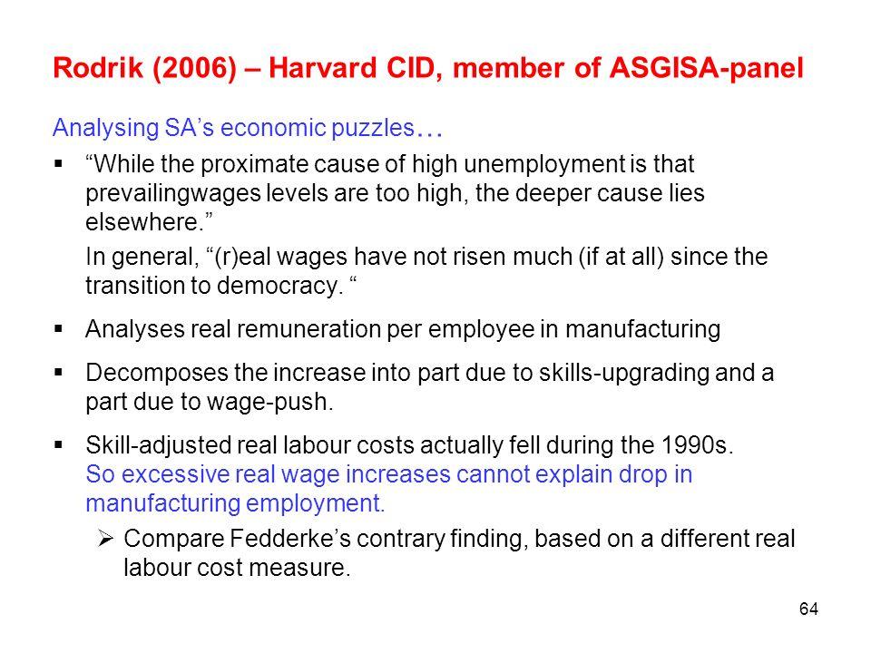 Rodrik (2006) – Harvard CID, member of ASGISA-panel