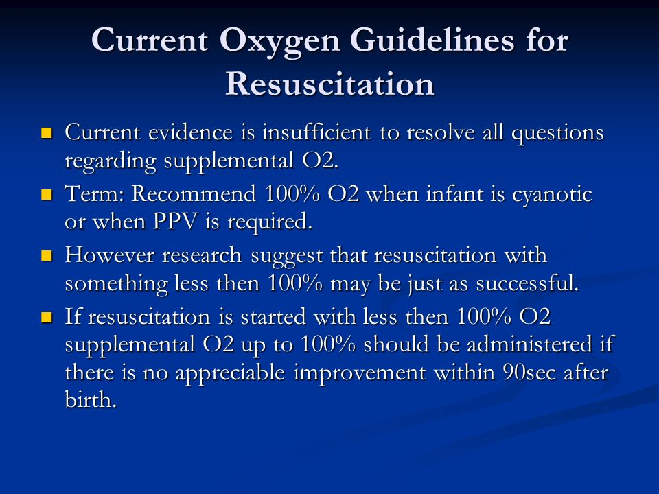 Current Oxygen Guidelines for Resuscitation