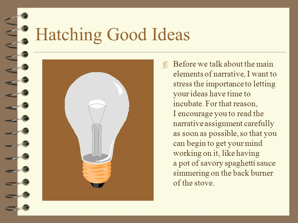 Hatching Good Ideas