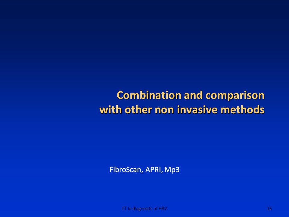 Combination and comparison with other non invasive methods