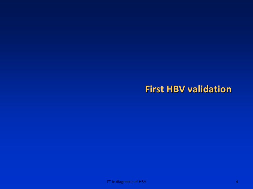 First HBV validation FT in diagnostic of HBV
