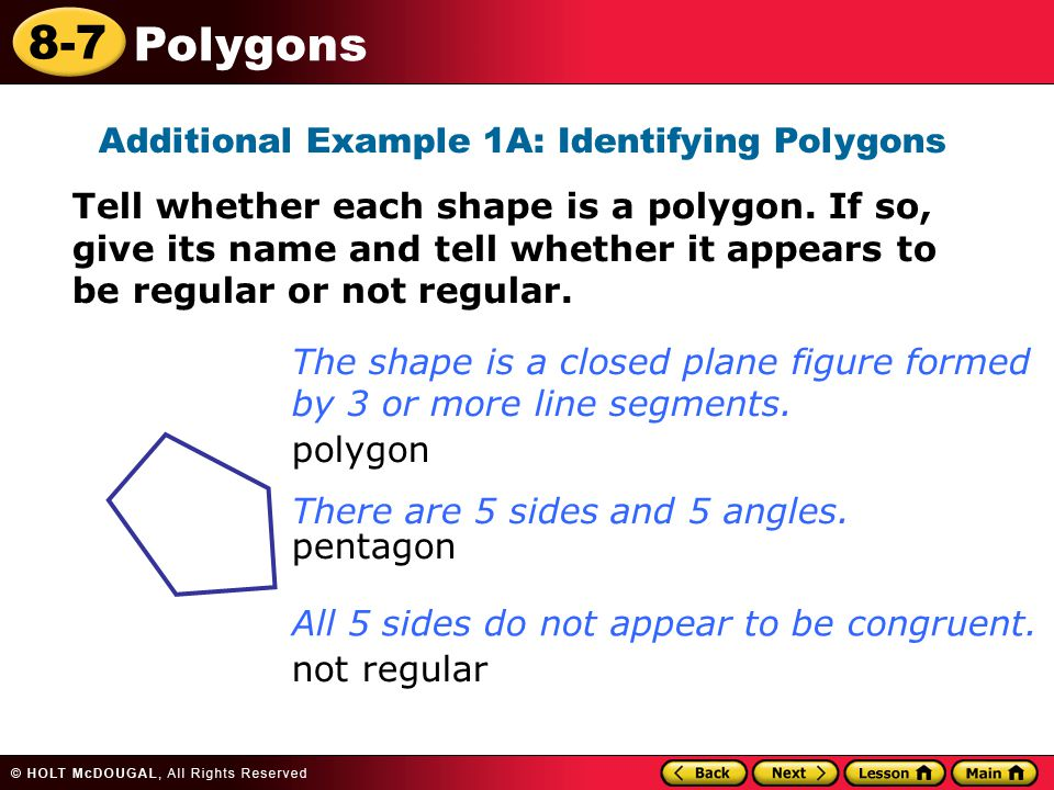 Additional Example 1A: Identifying Polygons