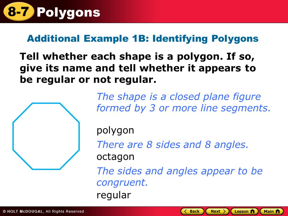 Additional Example 1B: Identifying Polygons