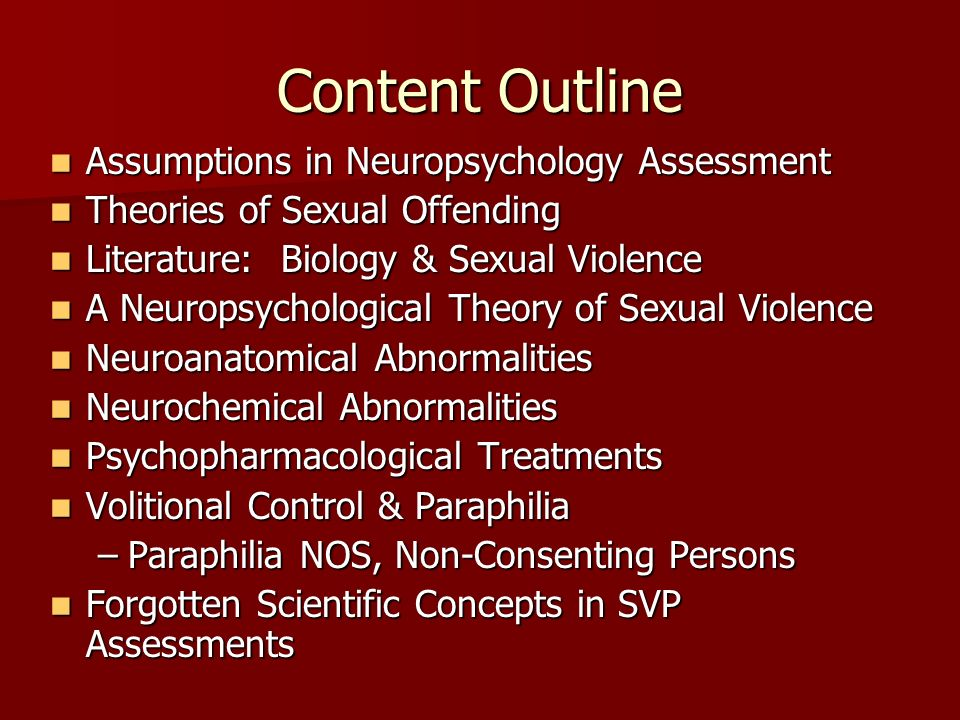 Content Outline Assumptions in Neuropsychology Assessment
