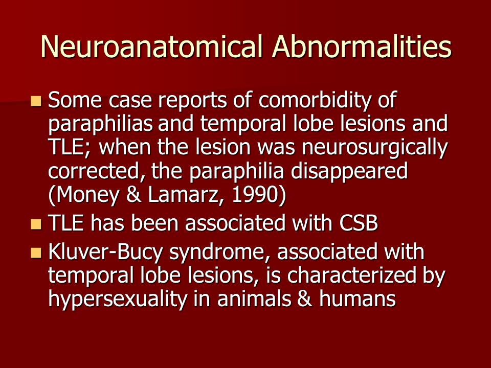 Neuroanatomical Abnormalities