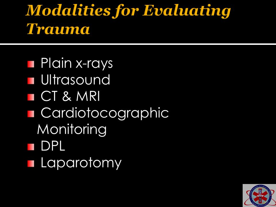 Modalities for Evaluating Trauma