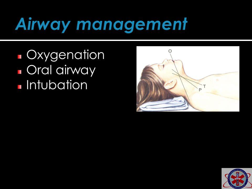 Airway management Oxygenation Oral airway Intubation