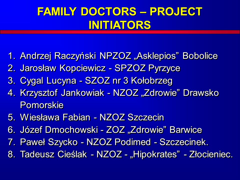 FAMILY DOCTORS – PROJECT INITIATORS