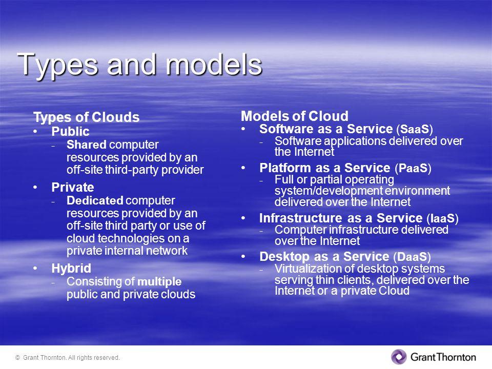 Types and models Types of Clouds Models of Cloud Public