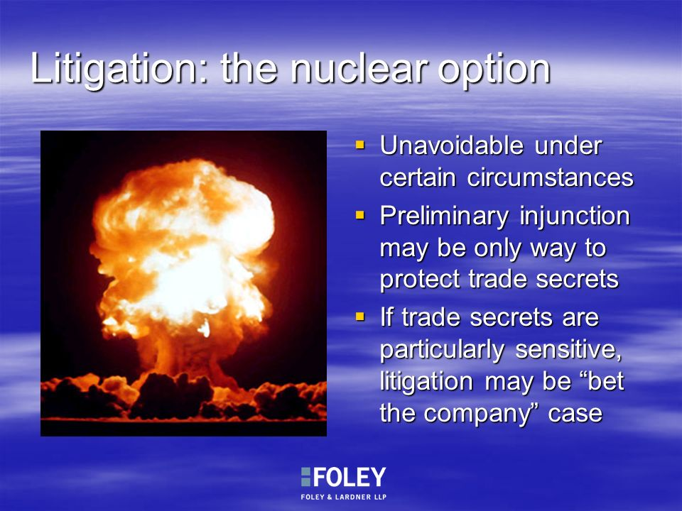 Litigation: the nuclear option