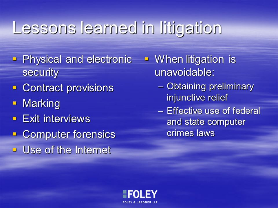 Lessons learned in litigation
