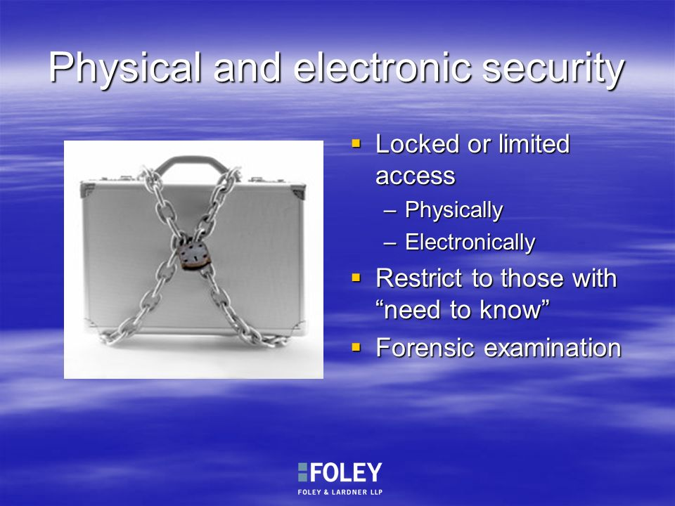 Physical and electronic security