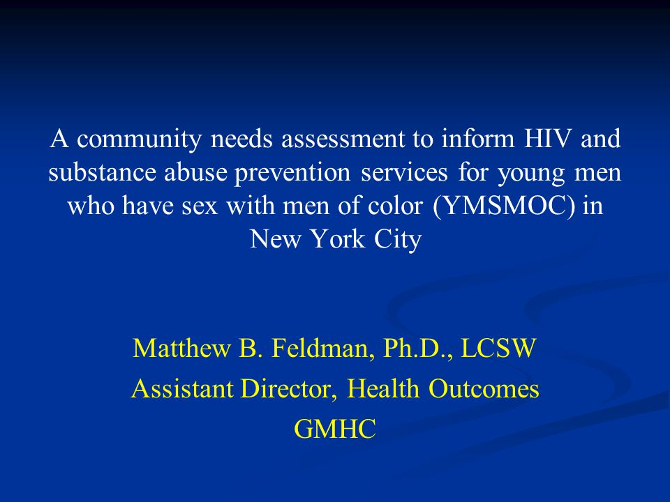 Matthew B. Feldman, Ph.D., LCSW Assistant Director, Health Outcomes