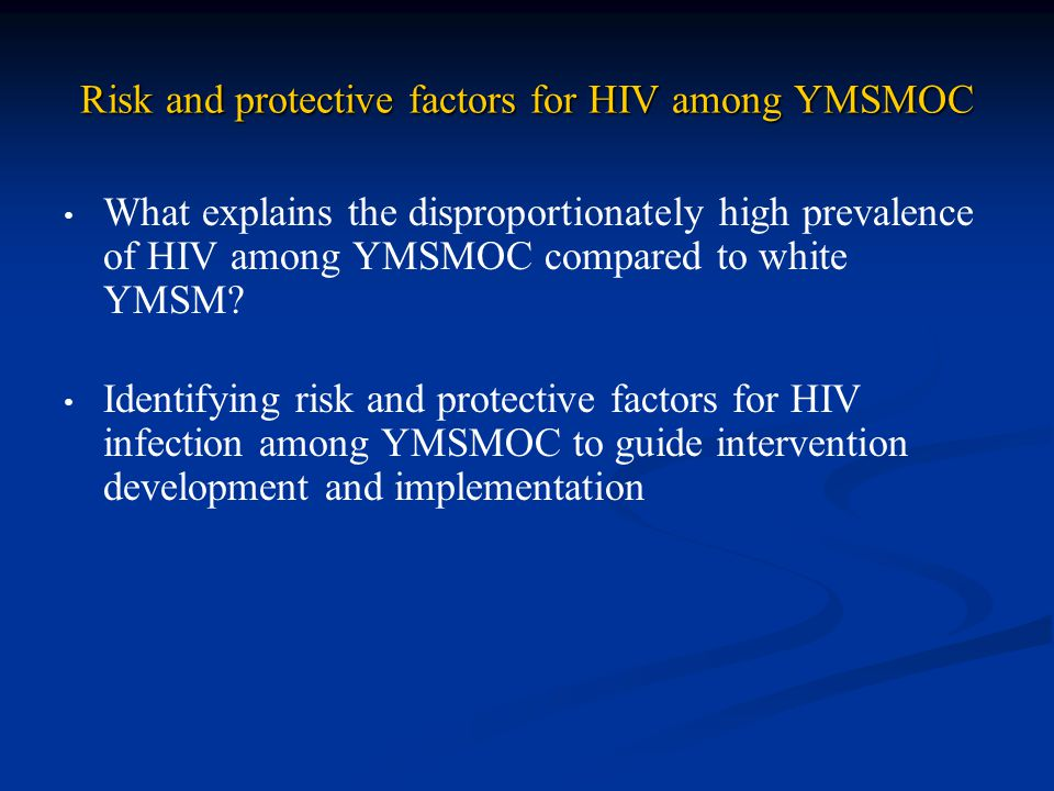 Risk and protective factors for HIV among YMSMOC