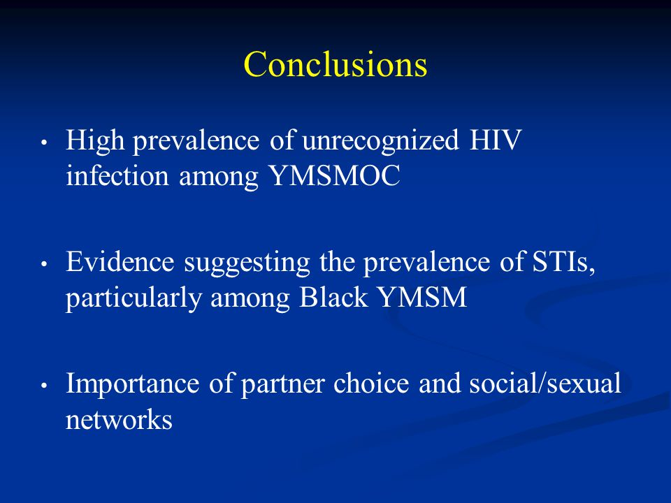 Conclusions High prevalence of unrecognized HIV infection among YMSMOC