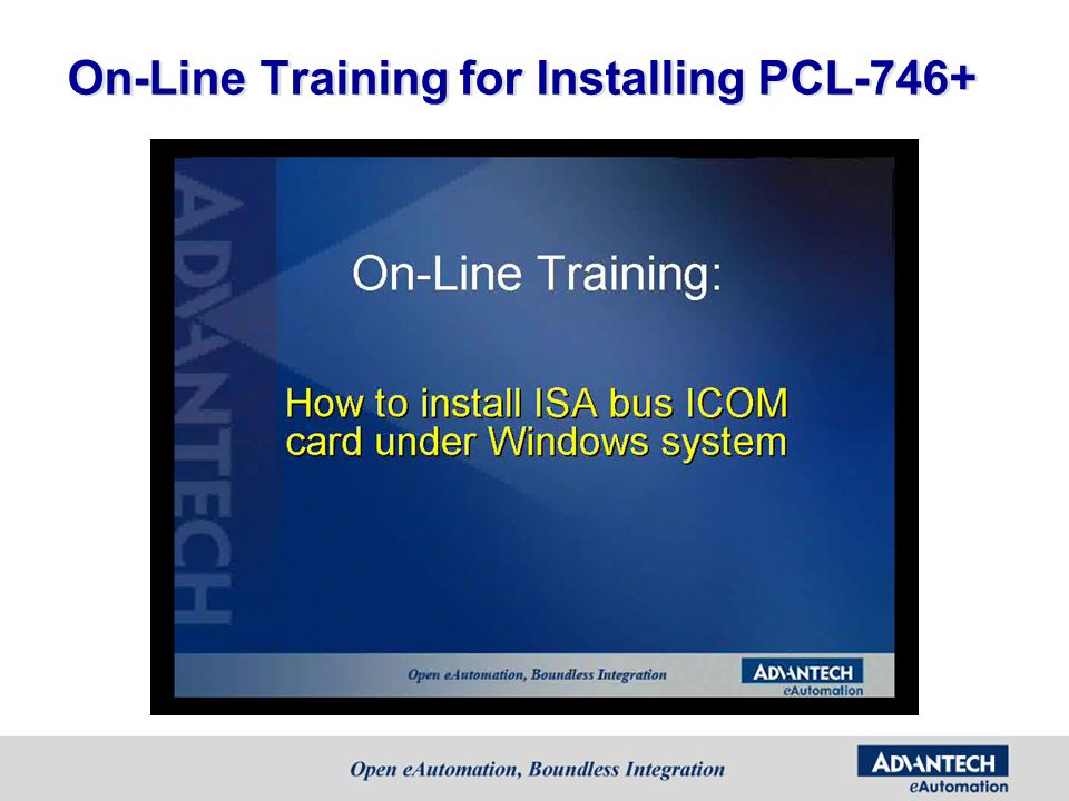 On-Line Training for Installing PCL-746+