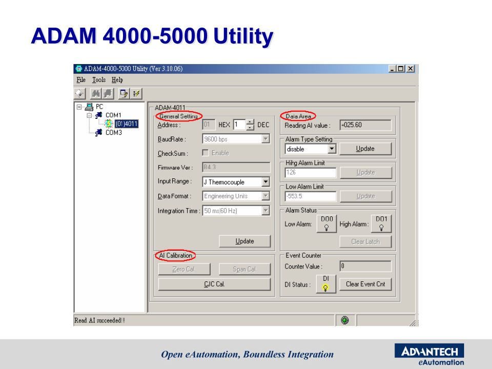 ADAM 4000-5000 Utility Then, you can find the module and start to get data from it.