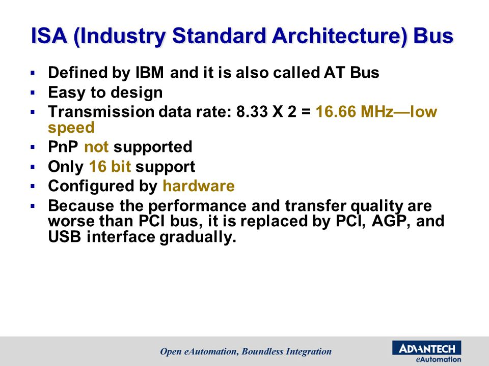 ISA (Industry Standard Architecture) Bus