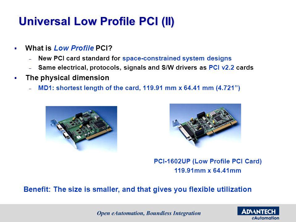 Universal Low Profile PCI (II)