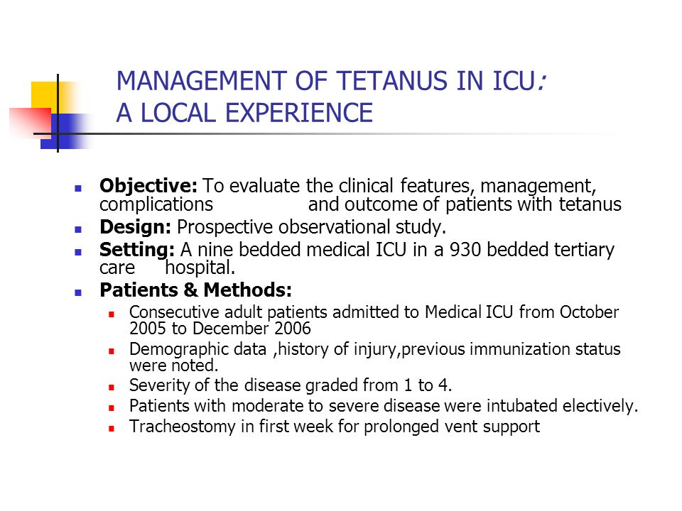MANAGEMENT OF TETANUS IN ICU: A LOCAL EXPERIENCE