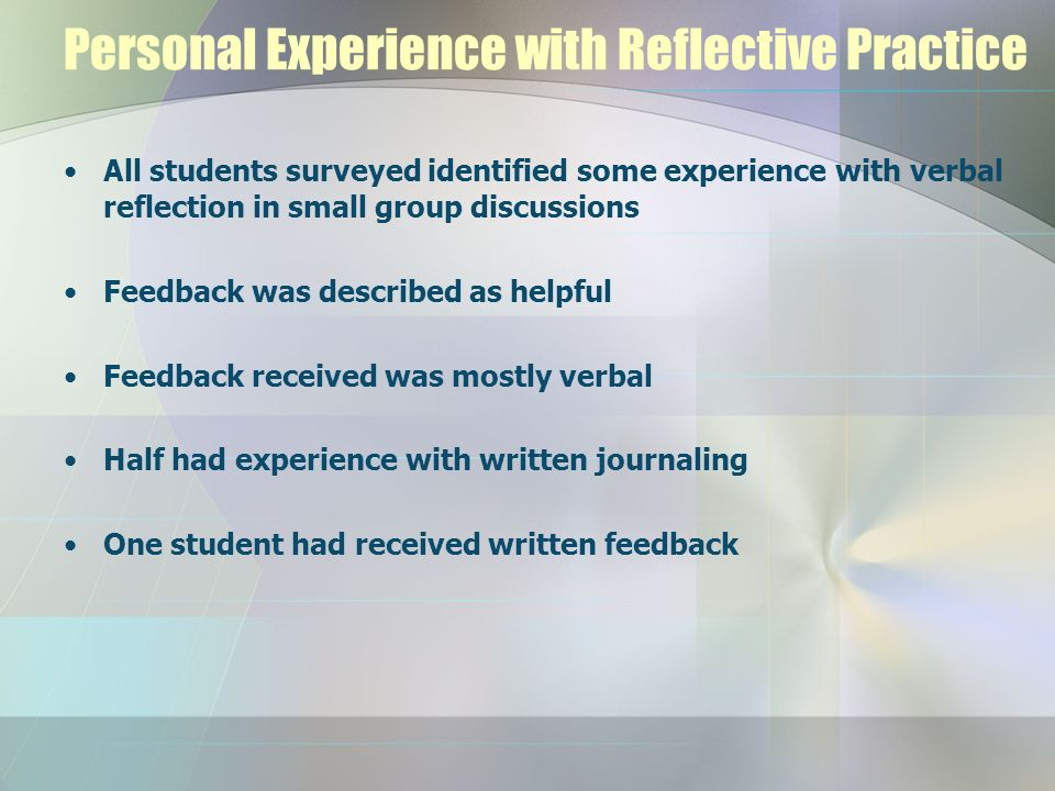 Personal Experience with Reflective Practice