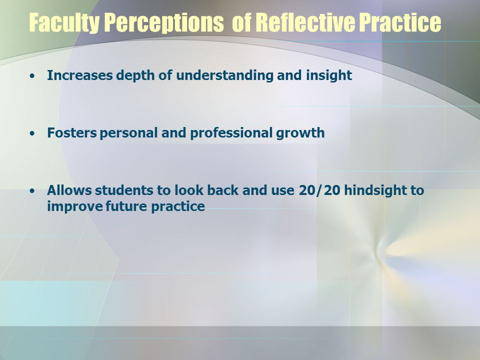 Faculty Perceptions of Reflective Practice