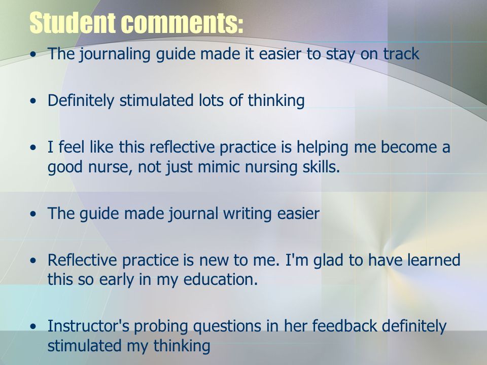 Student comments: The journaling guide made it easier to stay on track
