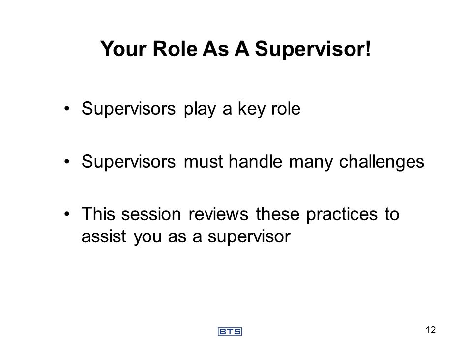 Your Role As A Supervisor!