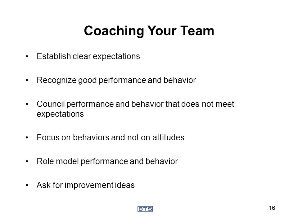 Coaching Your Team Establish clear expectations