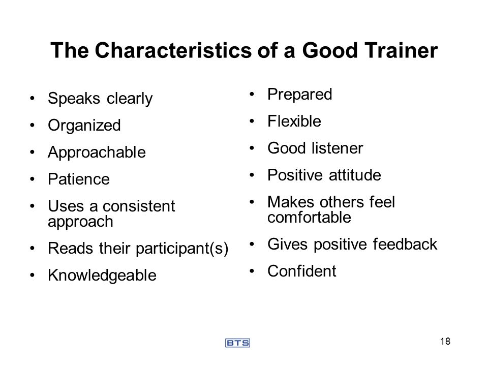 The Characteristics of a Good Trainer