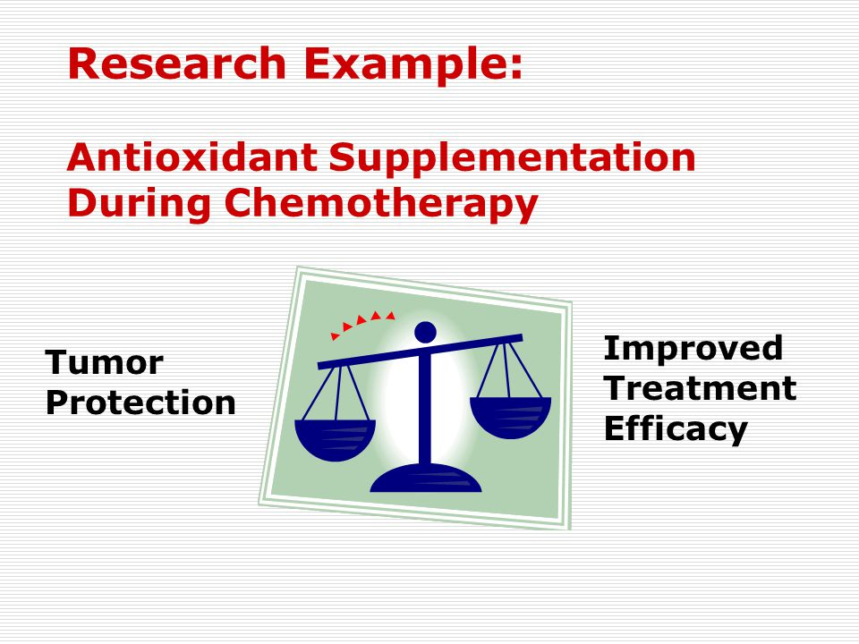 Research Example: Antioxidant Supplementation During Chemotherapy
