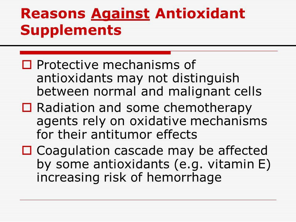 Reasons Against Antioxidant Supplements