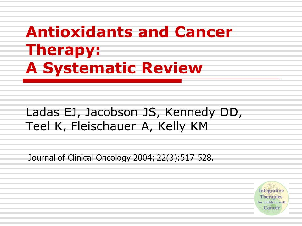 Antioxidants and Cancer Therapy: A Systematic Review