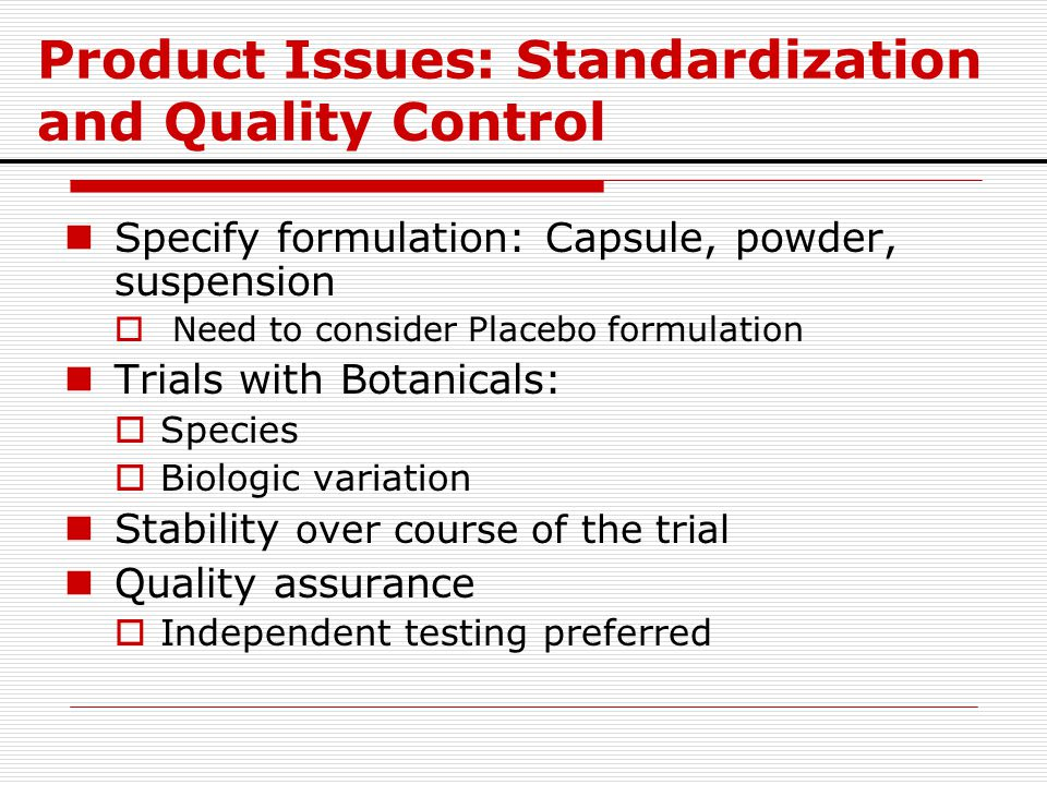 Product Issues: Standardization and Quality Control