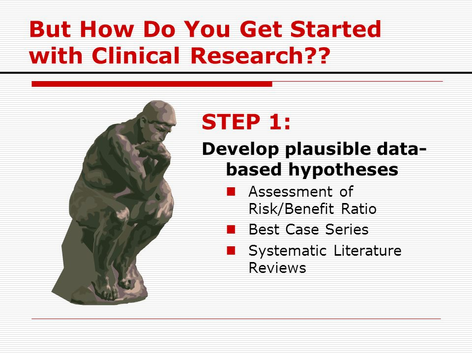 But How Do You Get Started with Clinical Research