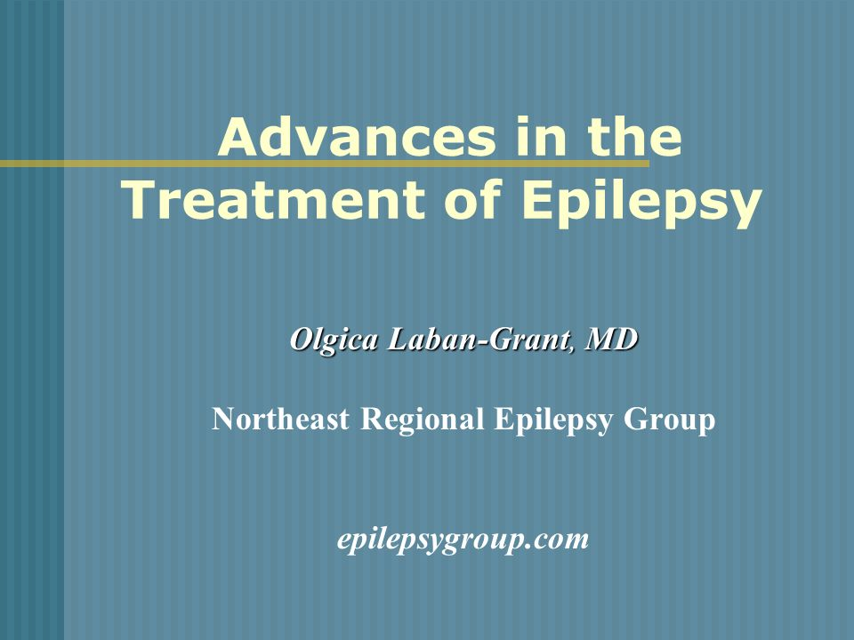 Advances in the Treatment of Epilepsy