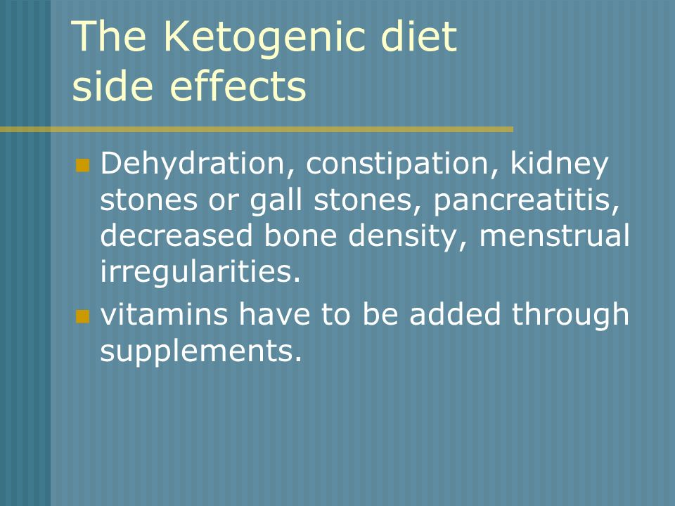 The Ketogenic diet side effects