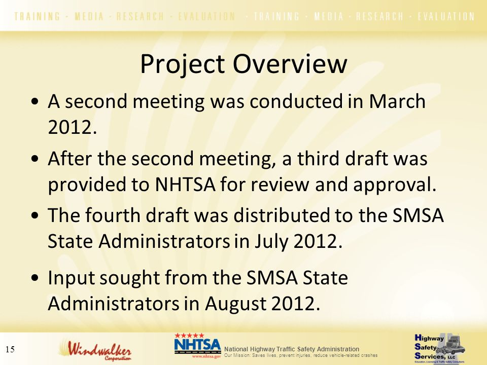 Project Overview A second meeting was conducted in March 2012.