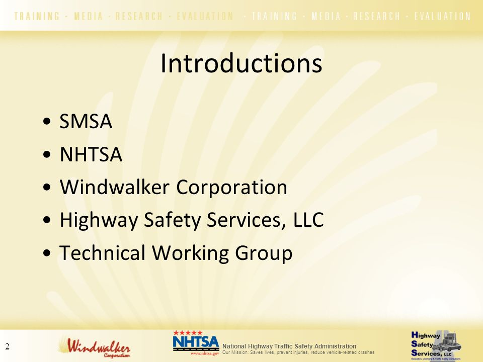 Introductions SMSA NHTSA Windwalker Corporation