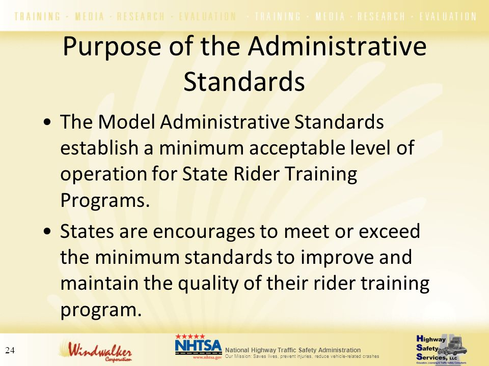 Purpose of the Administrative Standards