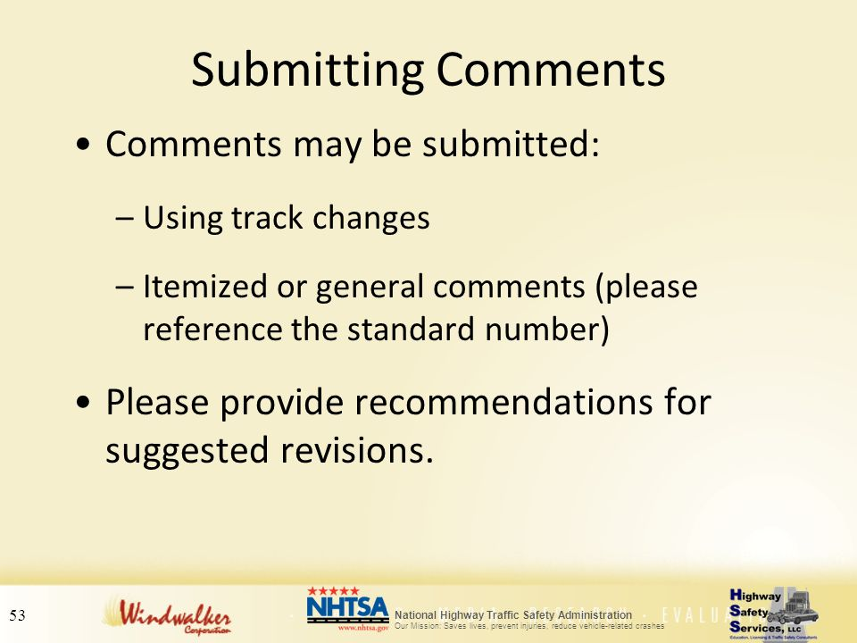 Submitting Comments Comments may be submitted: