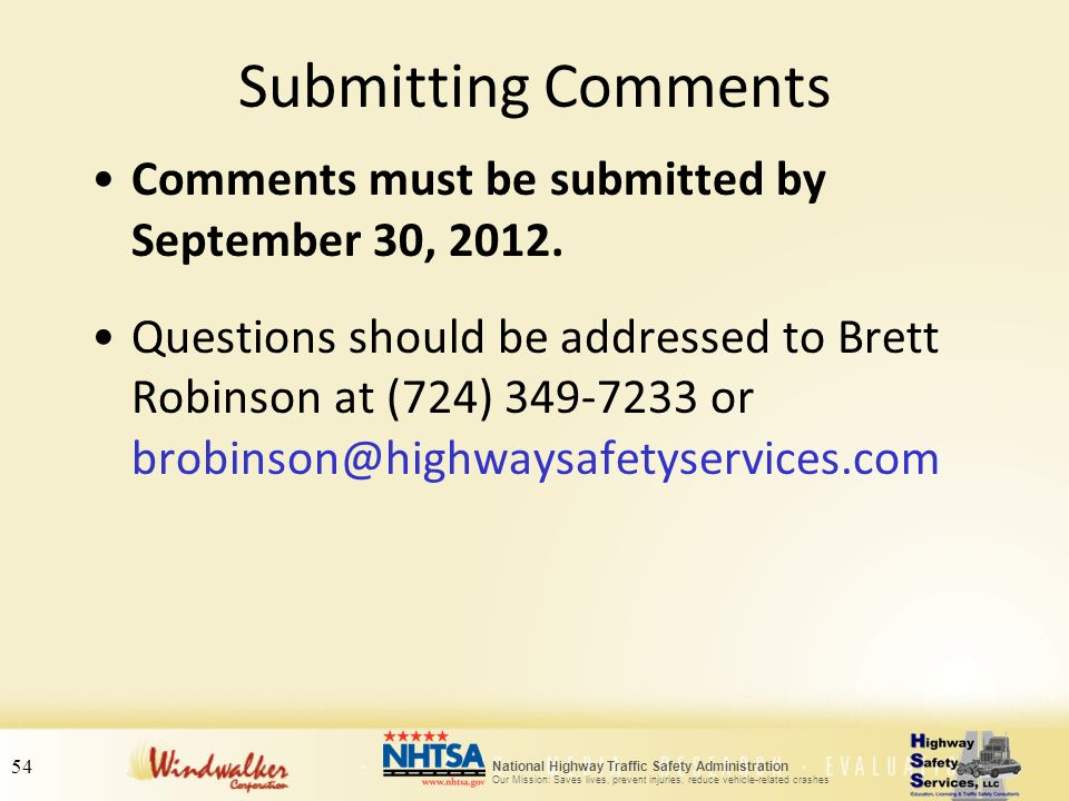 Submitting Comments Comments must be submitted by September 30, 2012.