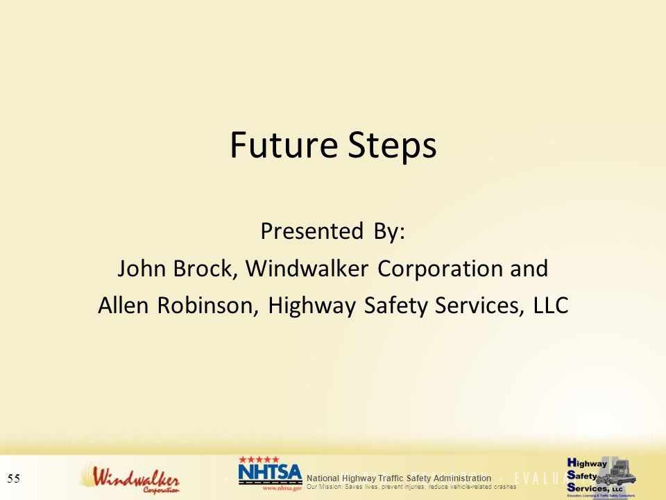 Future Steps Presented By: John Brock, Windwalker Corporation and