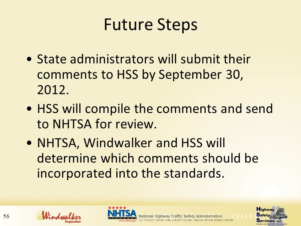 Future Steps State administrators will submit their comments to HSS by September 30, 2012.