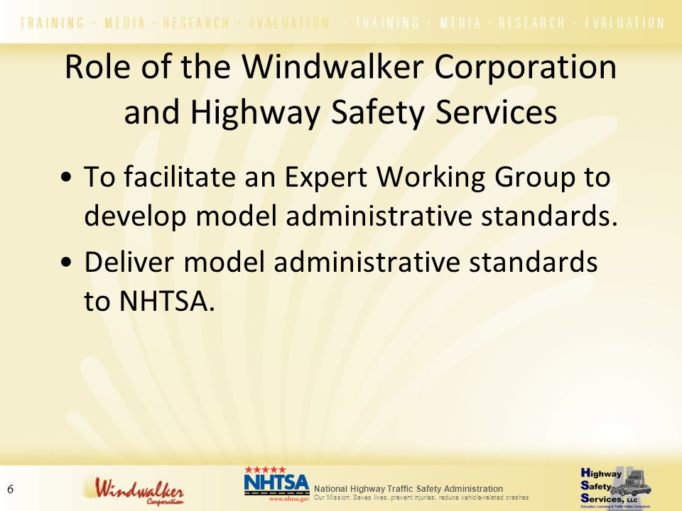 Role of the Windwalker Corporation and Highway Safety Services
