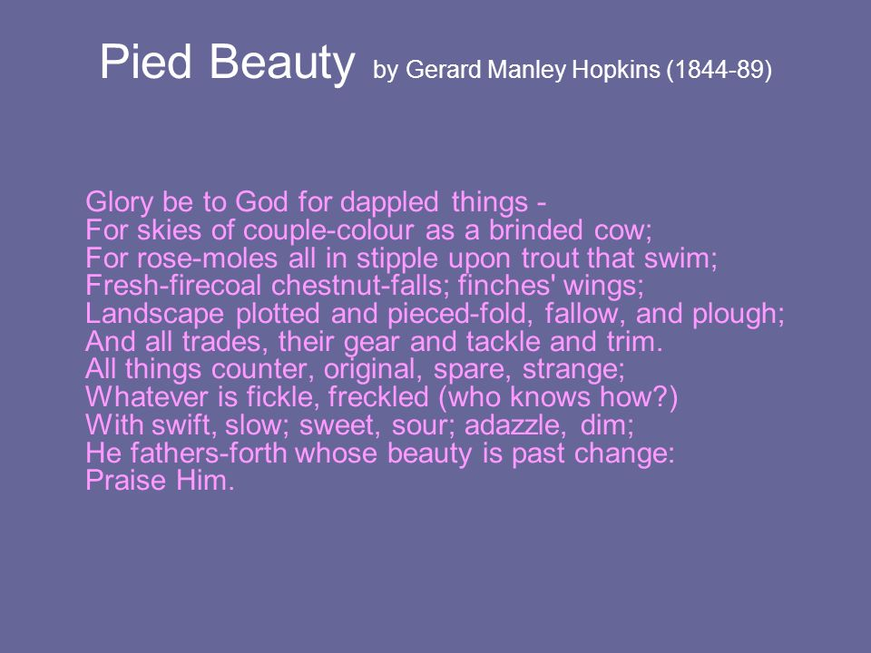 Pied Beauty by Gerard Manley Hopkins (1844-89)